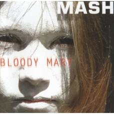 MASH - Bloody Mary